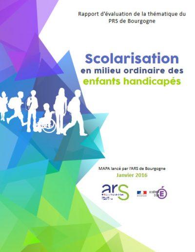 Évaluation du Plan Régional de Santé Bourgogne  « Scolarisation en milieu ordinaire des enfants handicapés » (Commanditaires : Agence Régionale de Santé et Rectorat de Bourgogne)